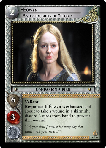 Eowyn, Sister-daughter of Theoden (P) (0P39) Card Image