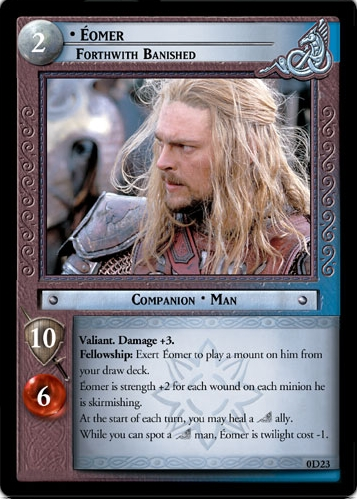 Eomer, Forthwith Banished (D) (0D23) Card Image
