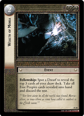Wealth of Moria (1R28) Card Image