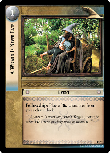 A Wizard Is Never Late (1R87) Card Image