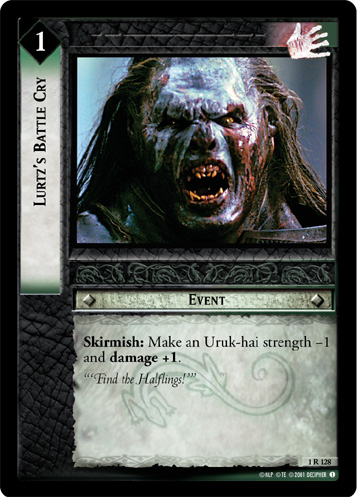 Lurtz's Battle Cry (1R128) Card Image