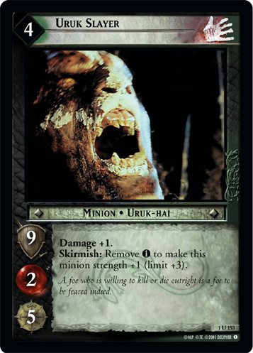 Uruk Slayer (1U153) Card Image