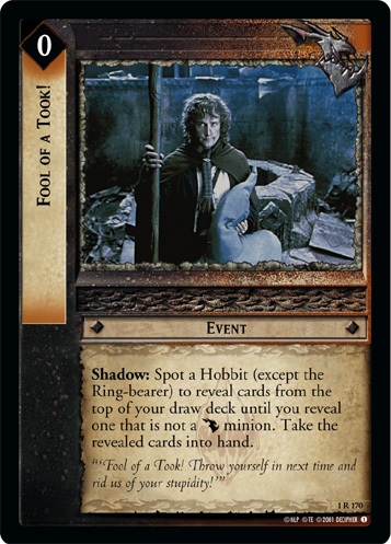 Fool of a Took! (1R170) Card Image