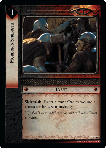 Mordor's Strength (1C255) Card Image