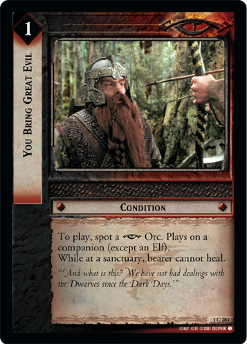You Bring Great Evil (1C283) Card Image