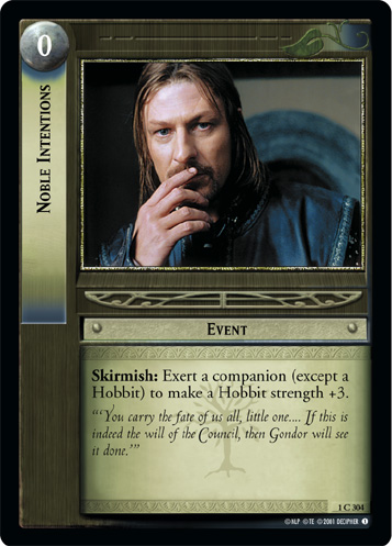 Noble Intentions (1C304) Card Image