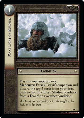 Make Light of Burdens (2R11) Card Image