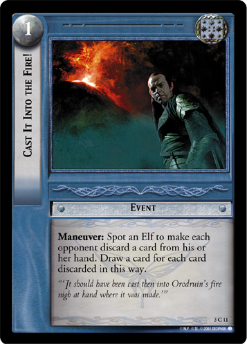 Cast It Into the Fire! (3C11) Card Image
