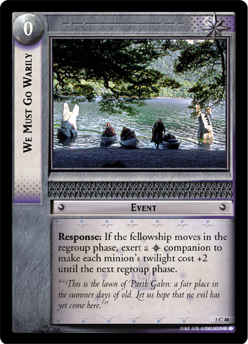 We Must Go Warily (3C48) Card Image