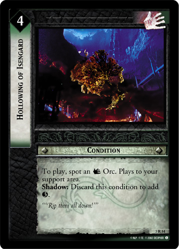 Hollowing of Isengard (3R54) Card Image