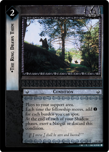 The Ring Draws Them (3U83) Card Image