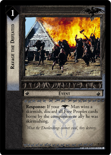 Ravage the Defeated (4R32) Card Image