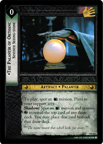 The Palantir of Orthanc, Seventh Seeing-stone (4R166) Card Image
