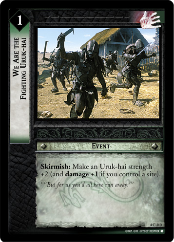 We Are the Fighting Uruk-hai (4C210) Card Image