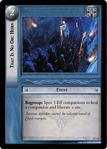 That Is No Orc Horn (5C14) Card Image