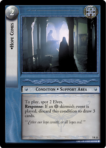 Hope Comes (7R22) Card Image