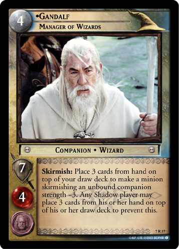 Gandalf, Manager of Wizards (7R37) Card Image