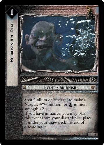 Hobbitses Are Dead (7R61) Card Image