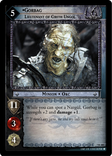 Gorbag, Lieutenant of Cirith Ungol (7R180) Card Image