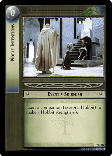 Noble Intentions (7C322) Card Image