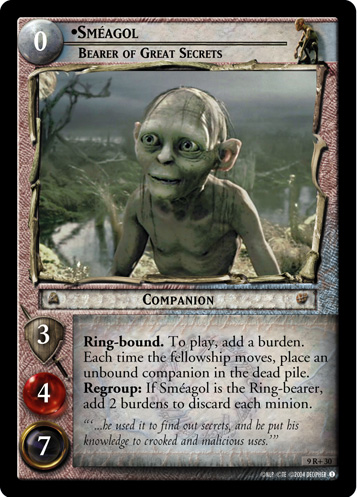 Smeagol, Bearer of Great Secrets (9R+30) Card Image