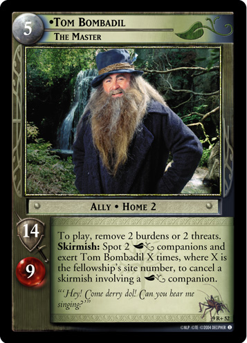 Tom Bombadil, The Master (9R+52) Card Image