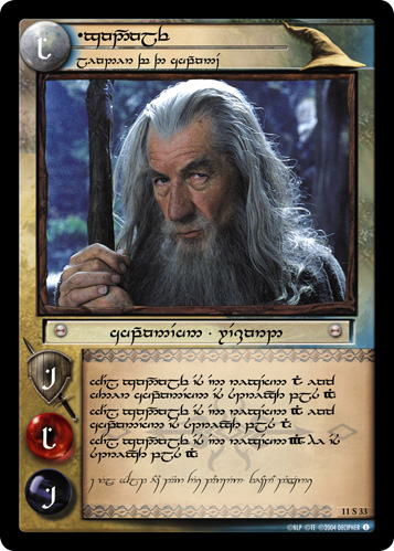 Gandalf, Leader of the Company (T) (11S33T) Card Image