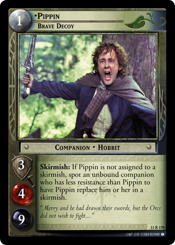 Pippin, Brave Decoy (11R170) Card Image