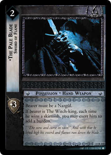 The Pale Blade, Sword of Flame (11R214) Card Image
