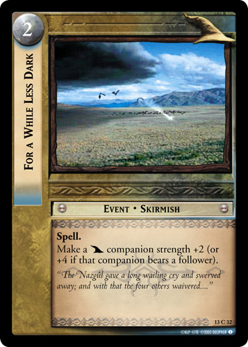 For a While Less Dark (13C32) Card Image