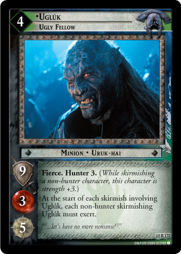 Ugluk, Ugly Fellow (15R172) Card Image