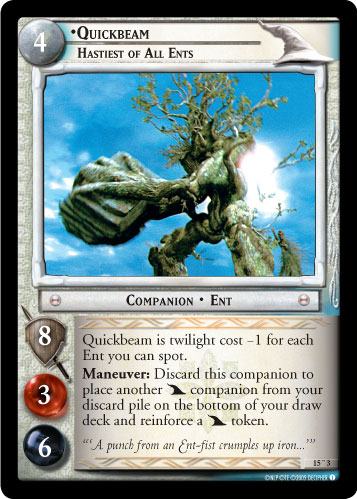 Quickbeam, Hastiest of All Ents (O) (15O3) Card Image