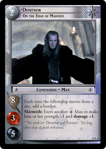 Denethor, On the Edge of Madness (18R42) Card Image