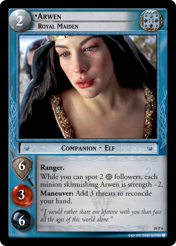 LoTR TCG Ages End Arwen Royal Maiden 19P6