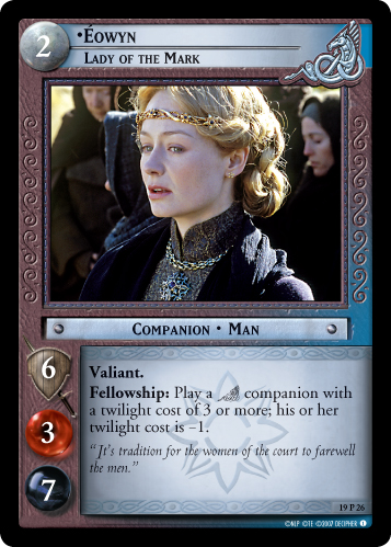 Eowyn, Lady of the Mark (19P26) Card Image