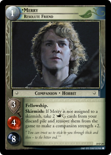 Merry, Resolute Friend (19P29) Card Image